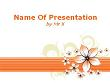 Orange Floral Background Powerpoint Presentation Template